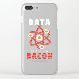 Data Is The New Bacon Gift Clear iPhone Case
