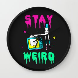 Stay Weird Wall Clock
