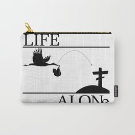 Life Alone Carry-All Pouch
