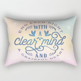 End Each Night With A Clear Mind And A Grateful Heart Rectangular Pillow