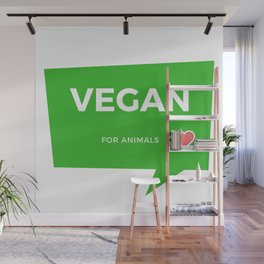 Vegano por los animales | Vegan for animals Wall Mural