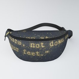 Look up at the stars, not down at your feet - gold glitter effect Typography Fanny Pack