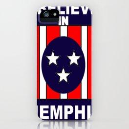I believe in Memphis iPhone Case