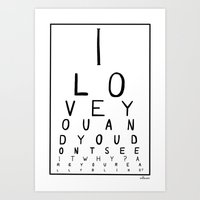 I love you and you dont see it Art Print