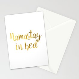 Namastay in bed in Gold Stationery Cards