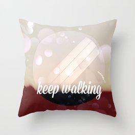 Keep walking Throw Pillow