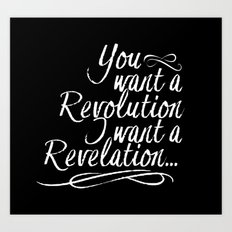 You want a revolution... Art Print