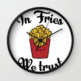 In fries we trust Wall Clock