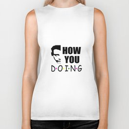 How you doing funny quote Biker Tank