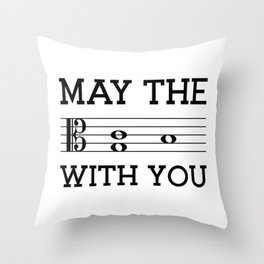 May the 4th be with you (light colors/alto clef) Throw Pillow