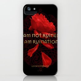 I am Ruination iPhone Case
