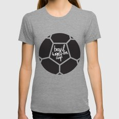 Brazil World Cup 2014 - Poster n°5 Womens Fitted Tee Tri-Grey SMALL