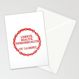 Liberte, egalite, homosexualite ou la mort / Red text Stationery Cards