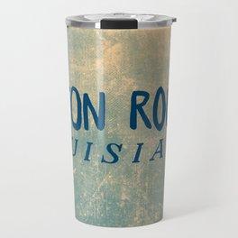BATON ROUGE LOUSIANA Travel Mug