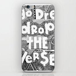 Yo Dre, Drop the Verse iPhone Skin