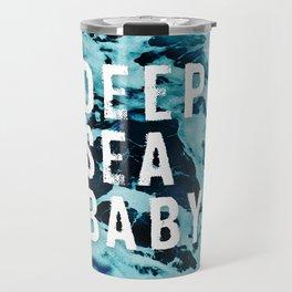 Deep sea baby, Ocean Lovers Travel Mug