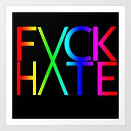 FXCK HXTE - Rainbow Art Print