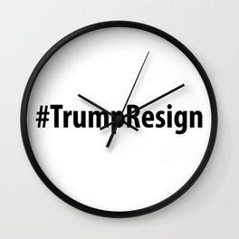 #TrumpResign - Trump Resign Wall Clock