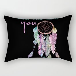 A dream came true with you Sarah dreamcatcher Rectangular Pillow