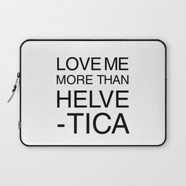More than Helvetica Laptop Sleeve