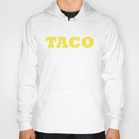 taco Hoodies featuring Taco by Book Ink Boutique