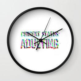 Current Status Adulting Rainbow Wall Clock