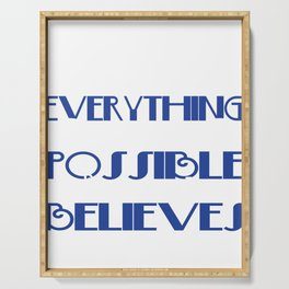 A perfect gift for Believers Faithful Everything is Pssible For One Who Believes T-shirt Design Serving Tray