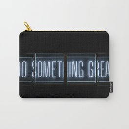 DO SOMETHING GREAT, Neon Carry-All Pouch