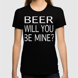Beer Be Mine Single Valentine's product T-shirt