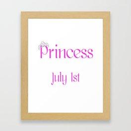 A Princess Is Born On July 1st Funny Birthday Framed Art Print
