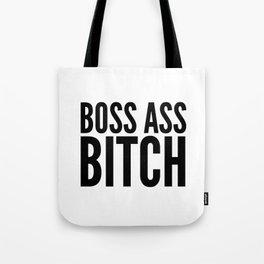 BOSS ASS BITCH Tote Bag