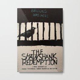 The Shawshank Redemption  Metal Print