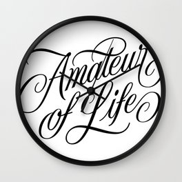 Amateur of Life Wall Clock