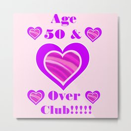 Age 50 and over club Metal Print