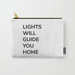 Lights to Home Carry-All Pouch