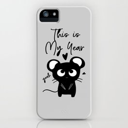 This is my year iPhone Case