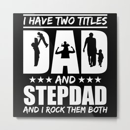 Two Titles Dad Stepdad Rock Parenthood Metal Print