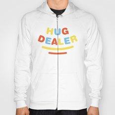 Hug Dealer Hoody