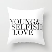 ysl Throw Pillows featuring YOUNG& SELFISH LOVE by COCO SAYS NONO