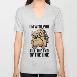 I'm with you till the end of the line Unisex V-Neck
