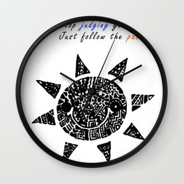 Stop Judging Follow the Passion Wall Clock