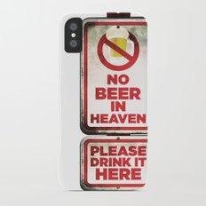 No Beer in Heaven Slim Case iPhone X