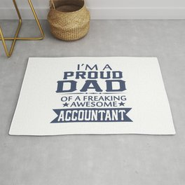 I'M A PROUD ACCOUNTANT'S DAD Rug