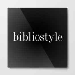 I've got serious bibliostyle... inverted Metal Print