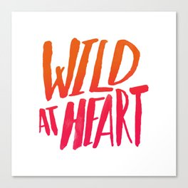 Wild At Heart x Typography Flame Ombre Canvas Print