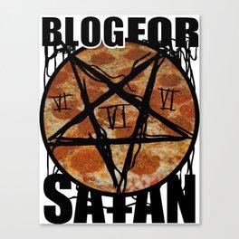 BLOG FOR SATAN Canvas Print