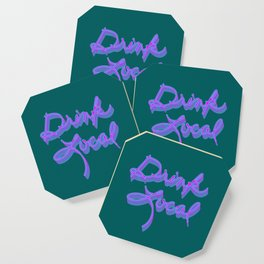 Drink Local (80's Inspired) Coaster