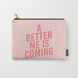 A Better Me Carry-All Pouch