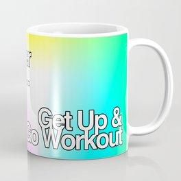 You're Better Than This Coffee Mug