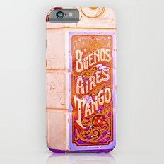 Tango Buenos Aires, Argentina. iPhone 6 Slim Case